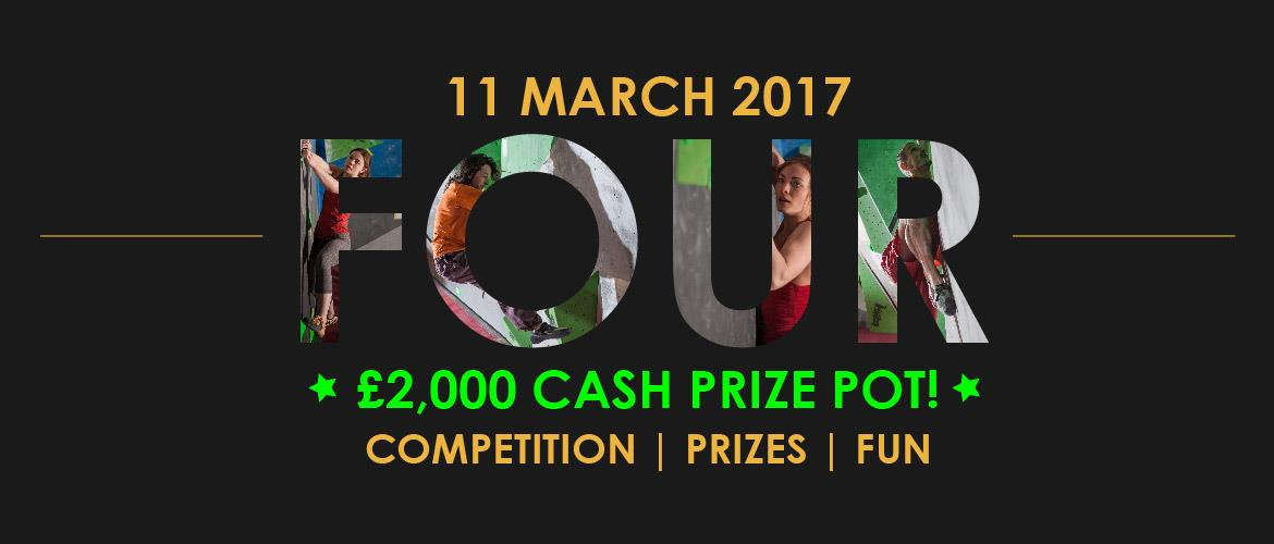 FOUR anniversary competition day on 11th March 2017, £2000 cash prize pot