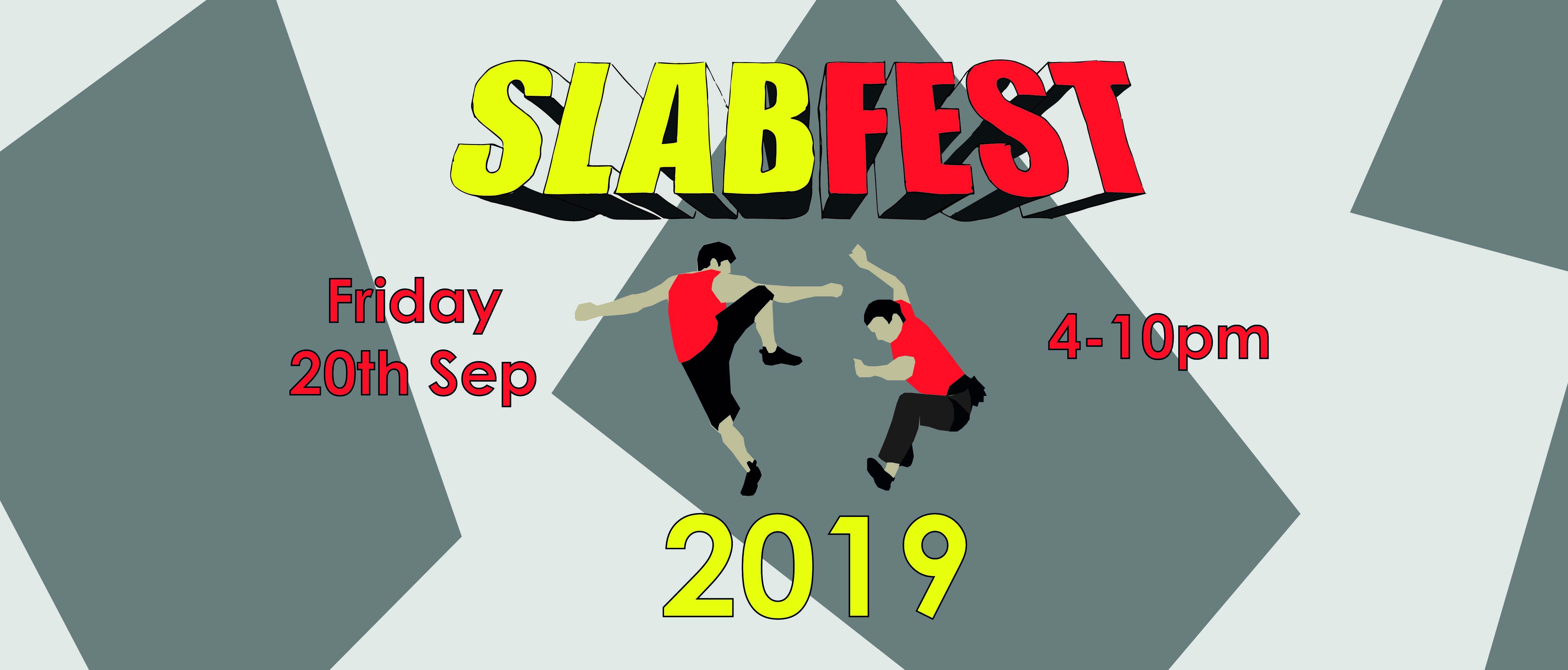 SLABFEST 2019, a festival of slab climbing. Friday 20th September, 4-10pm
