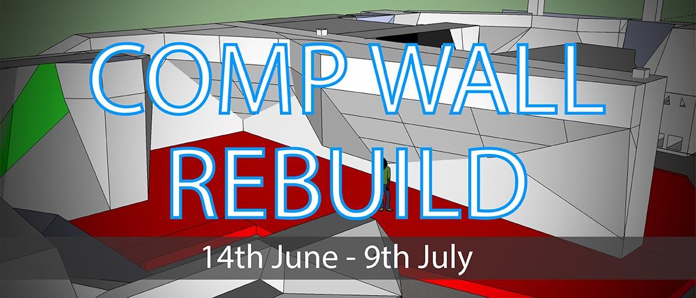 Comp Wall Rebuild 14th June - 6th July