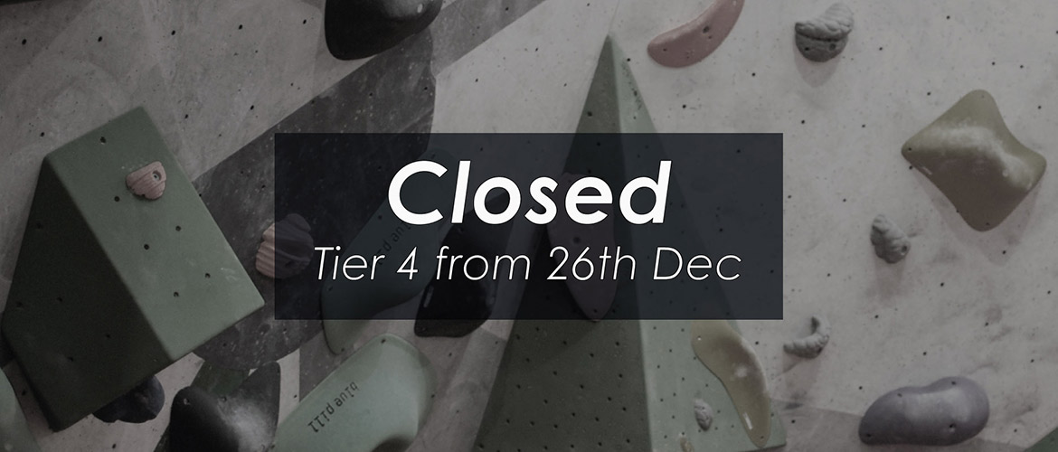 Closed - Tier 4 from 26th Dec