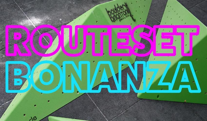 Routeset Bonanza