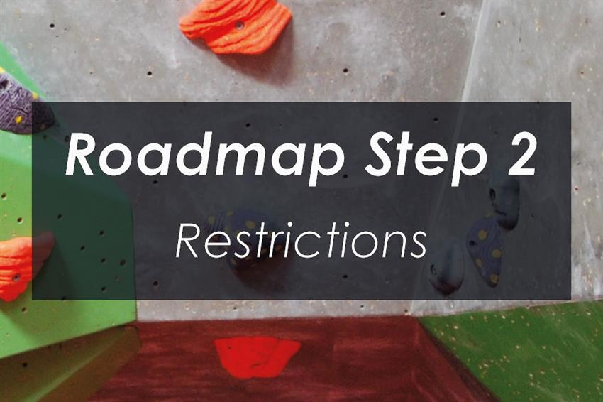 Roadmap Step 2 Restrictions